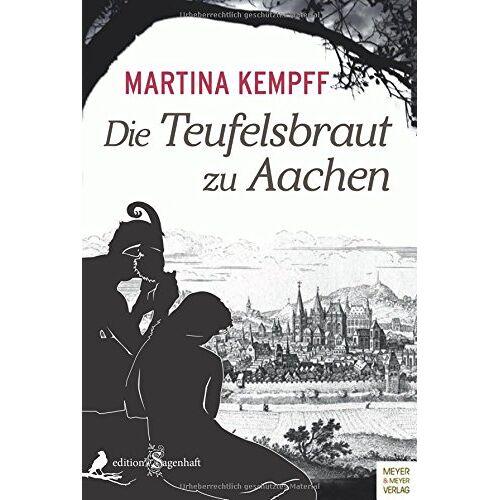 Martina Kempff - Die Teufelsbraut zu Aachen - Preis vom 11.06.2021 04:46:58 h