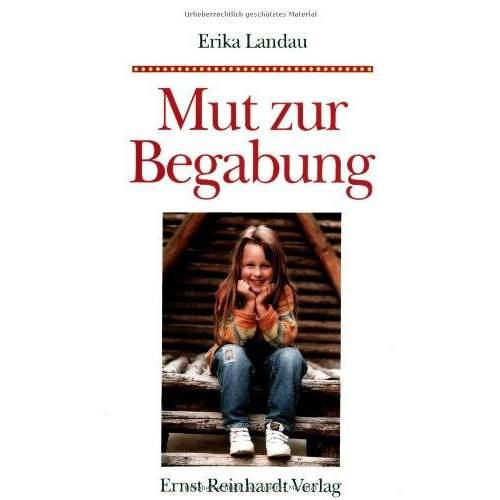 Erika Landau - Mut zur Begabung - Preis vom 19.06.2021 04:48:54 h