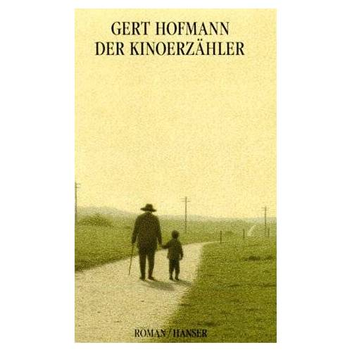 Gert Hofmann - Der Kinoerzähler: Roman - Preis vom 13.06.2021 04:45:58 h