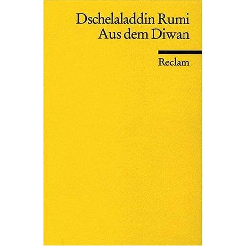 Galal ad-Din Rumi - Aus dem Diwan - Preis vom 14.06.2021 04:47:09 h