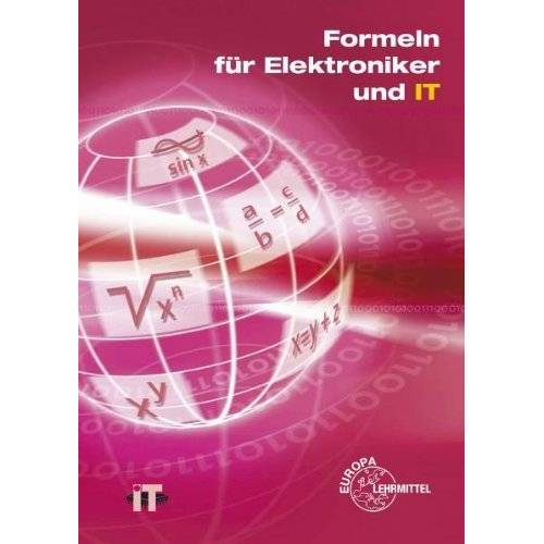 Bernhard Grimm - Formeln für Elektroniker und IT - Preis vom 30.07.2021 04:46:10 h