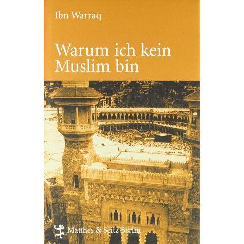 Ibn Warraq - Warum ich kein Muslim bin - Preis vom 12.10.2021 04:55:55 h