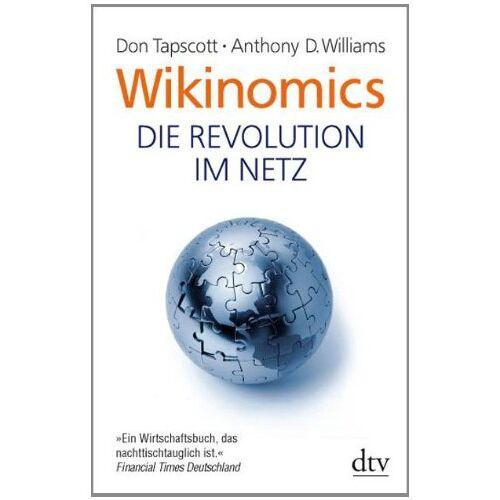 Don Tapscott - Wikinomics: Die Revolution im Netz - Preis vom 14.06.2021 04:47:09 h