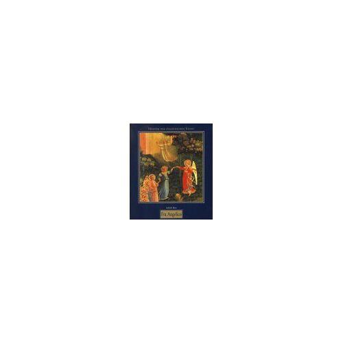 Fra Angelico - Meister der Italienischen Kunst: Fra Angelico. Guido di Piero, genannt Fra Angelico, um 1395 - 1455 - Preis vom 12.06.2021 04:48:00 h