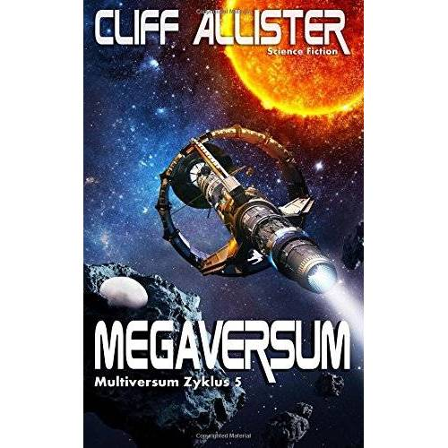 Cliff Allister - Megaversum: MULTIVERSUM Zyklus 5 - Preis vom 27.07.2021 04:46:51 h
