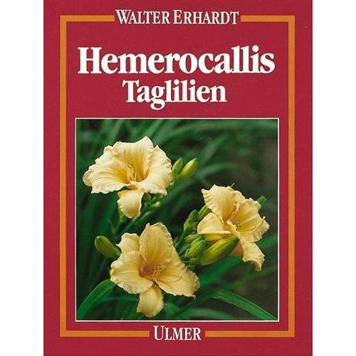 Walter Erhardt - Hemerocallis. Taglilien - Preis vom 19.06.2021 04:48:54 h