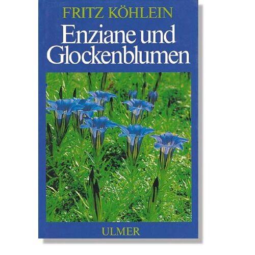 Fritz Köhlein - Enziane und Glockenblumen - Preis vom 21.06.2021 04:48:19 h