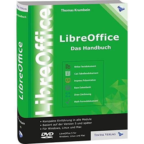 Thomas Krumbein - LibreOffice - Das Handbuch: Das umfassende Handbuch für die Version 5 von LibreOffice - für Ein- und Umsteiger - Preis vom 21.06.2021 04:48:19 h