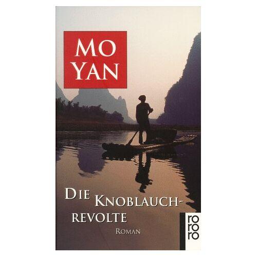 Yan Mo - Die Knoblauchrevolte - Preis vom 30.07.2021 04:46:10 h