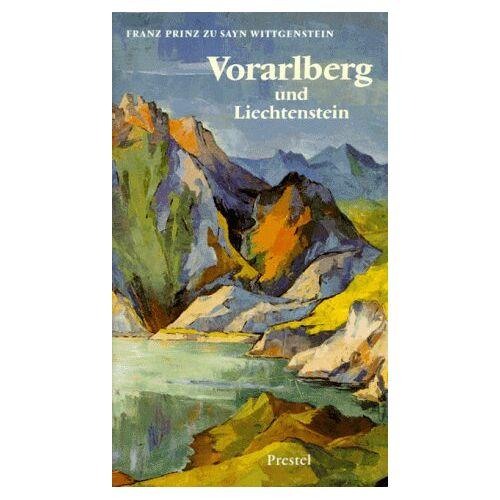 Sayn-Wittgenstein, Franz Prinz - Vorarlberg und Liechtenstein - Preis vom 09.06.2021 04:47:15 h