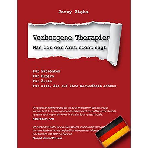 Jerzy Zieba - Verborgene Therapien (Ukryte terapie) - Was dir der Arzt nicht sagt - Preis vom 19.06.2021 04:48:54 h