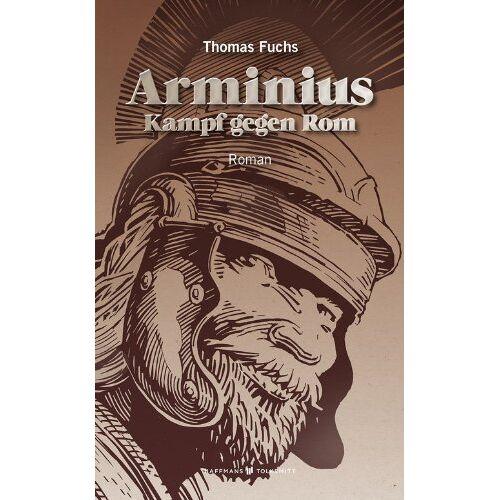 Thomas Fuchs - Arminius: Kampf gegen Rom - Preis vom 22.06.2021 04:48:15 h