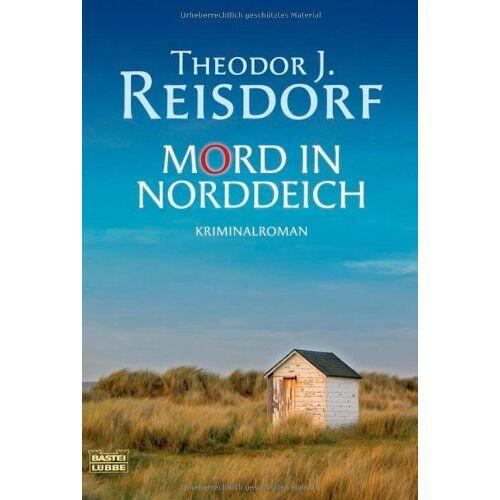 Reisdorf, Theodor J. - Mord in Norddeich: Kriminalroman - Preis vom 17.06.2021 04:48:08 h