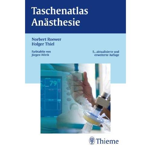 Norbert Roewer - Taschenatlas Anästhesie - Preis vom 16.06.2021 04:47:02 h