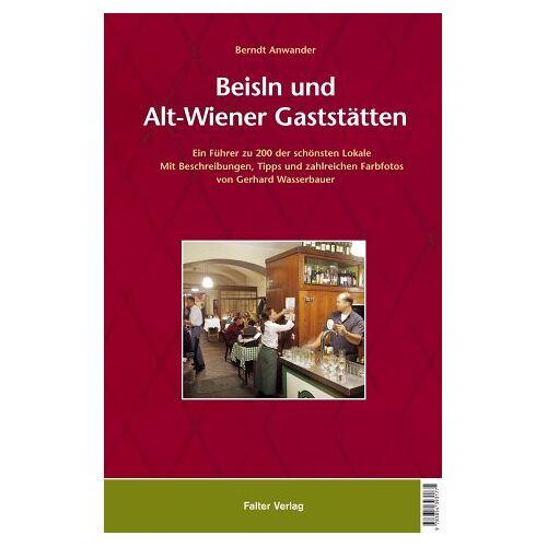 Berndt Anwander - Beisln und Alt-Wiener Gaststätten - Preis vom 19.06.2021 04:48:54 h
