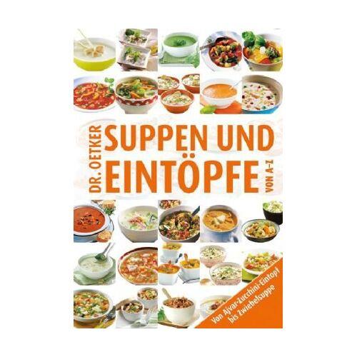 Dr. Oetker - Suppen & Eintöpfe von A-Z - Preis vom 25.07.2021 04:48:18 h