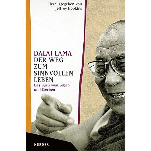 Dalai Lama - Der Weg zum sinnvollen Leben: Das Buch vom Leben und Sterben - Preis vom 18.06.2021 04:47:54 h