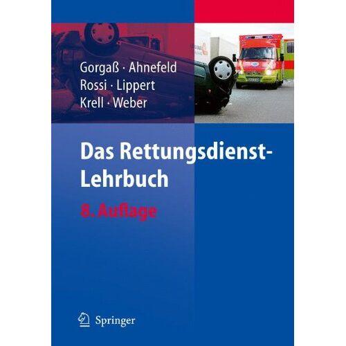 Bodo Gorgaß - Das Rettungsdienst-Lehrbuch - Preis vom 01.08.2021 04:46:09 h