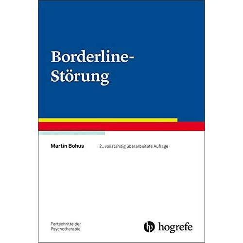 Martin Bohus - Borderline-Störung (Fortschritte der Psychotherapie / Manuale für die Praxis) - Preis vom 24.07.2021 04:46:39 h