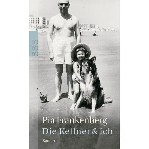 Pia Frankenberg - Die Kellner & ich - Preis vom 23.07.2021 04:48:01 h