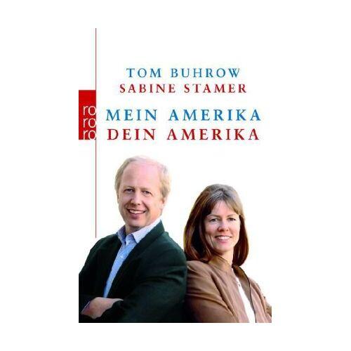 Tom Buhrow - Mein Amerika - Dein Amerika - Preis vom 16.06.2021 04:47:02 h