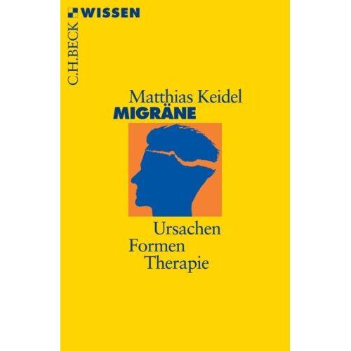 Matthias Keidel - Migräne: Ursachen, Formen, Therapie - Preis vom 28.07.2021 04:47:08 h