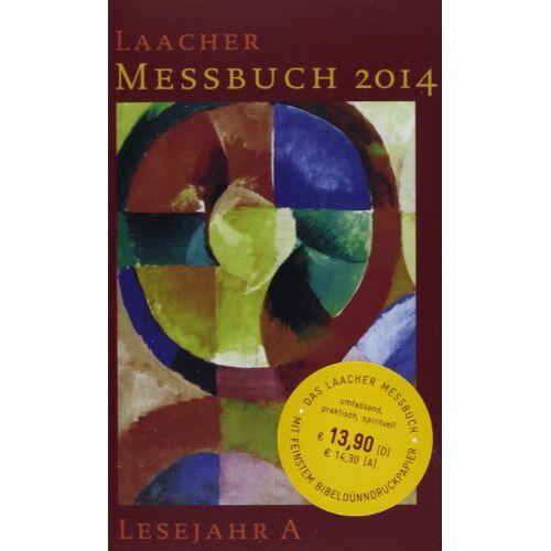 Ambrosius Leidinger - Laacher Messbuch 2014: Lesejahr A - Preis vom 17.05.2021 04:44:08 h