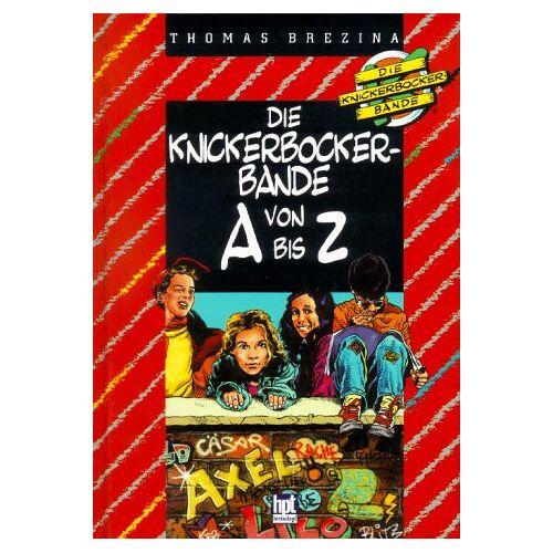 Thomas Brezina - Die Knickerbocker-Bande, Die Knickerbocker-Bande von A bis Z - Preis vom 11.06.2021 04:46:58 h