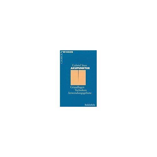 Gabriel Stux - Akupunktur: Grundlagen, Techniken, Anwendungsgebiete - Preis vom 11.06.2021 04:46:58 h