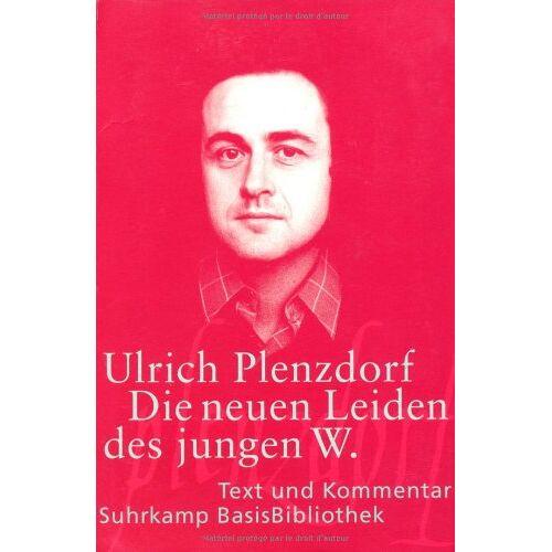 Ulrich Plenzdorf - Die neuen Leiden des jungen W. Text und Kommentar - Preis vom 09.06.2021 04:47:15 h
