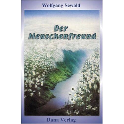 Wolfgang Sewald - Der Menschenfreund - Preis vom 14.06.2021 04:47:09 h