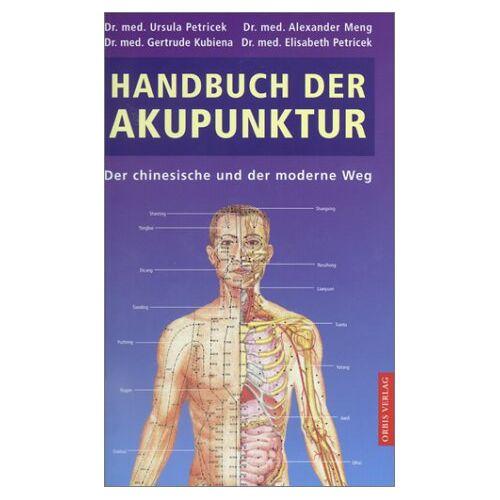 Ursula Petricek - Handbuch der Akupunktur - Preis vom 02.08.2021 04:48:42 h