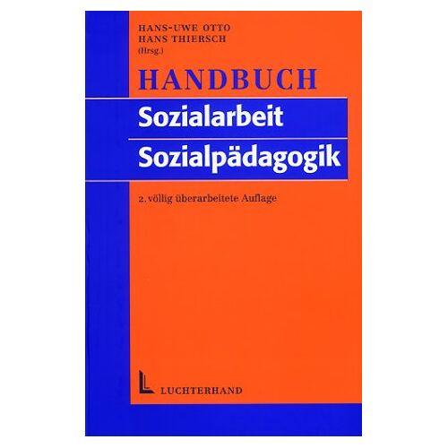 Otto, Hans U - Handbuch der Sozialarbeit /Sozialpädagogik - Preis vom 22.06.2021 04:48:15 h