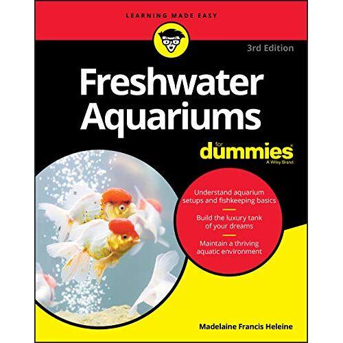 Heleine - Freshwater Aquariums For Dummies, 3rd Edition (For Dummies (Pets)) - Preis vom 14.06.2021 04:47:09 h