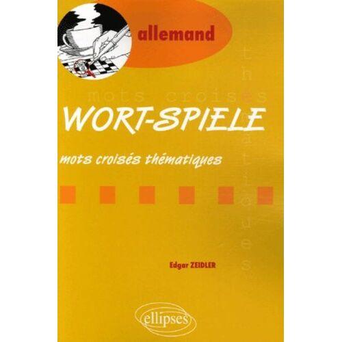 Edgar Zeidler - Wort-Spiele : Mots croisés thématiques - Preis vom 17.05.2021 04:44:08 h