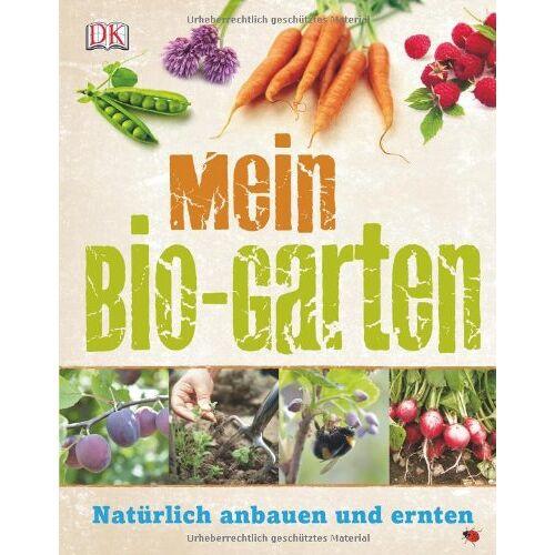 Geoff Hamilton - Mein Bio-Garten: Natürlich anbauen & ernten: Natürlich anbauen und ernten - Preis vom 11.10.2021 04:51:43 h