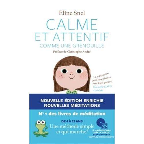 Eline Snel - Calme et attentif comme une grenouille: Essai - Preis vom 16.06.2021 04:47:02 h