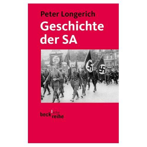 Peter Longerich - Geschichte der SA - Preis vom 21.06.2021 04:48:19 h