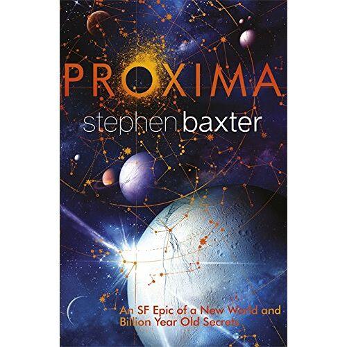 Stephen Baxter - Proxima (Proxima 1) - Preis vom 14.06.2021 04:47:09 h