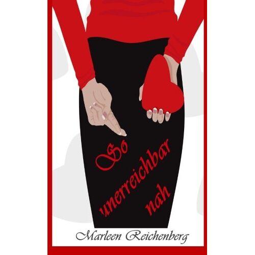Marleen Reichenberg - So unerreichbar nah - Preis vom 09.06.2021 04:47:15 h