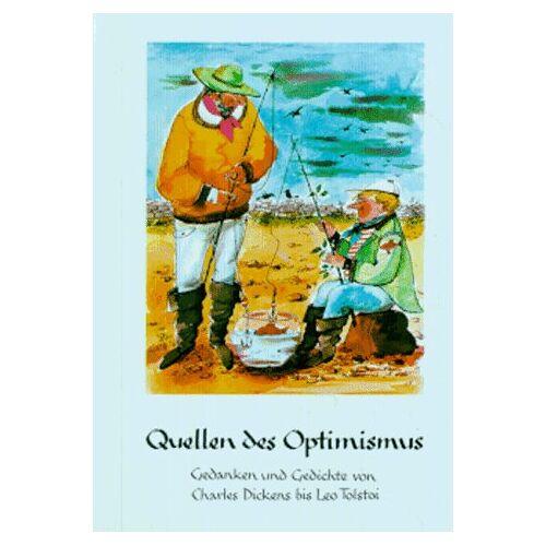 - Quellen . . ., Quellen des Optimismus - Preis vom 21.06.2021 04:48:19 h