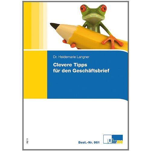 Heidemarie Langner - Clevere Tipps für den Geschäftsbrief - Preis vom 22.06.2021 04:48:15 h