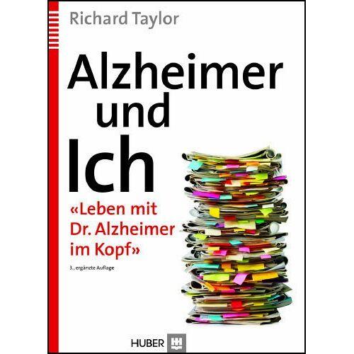 Taylor Alzheimer und Ich: «Leben mit Dr. Alzheimer im Kopf» - Preis vom 17.06.2021 04:48:08 h