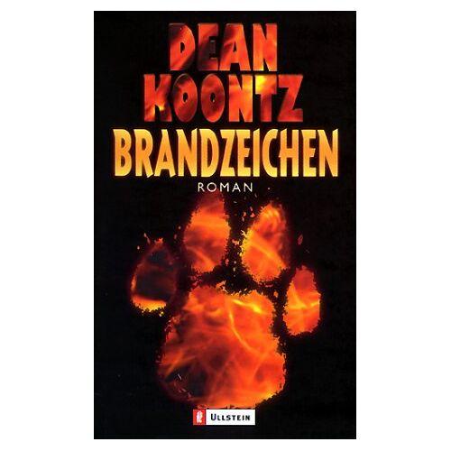 Koontz, Dean R. - Brandzeichen. - Preis vom 11.06.2021 04:46:58 h