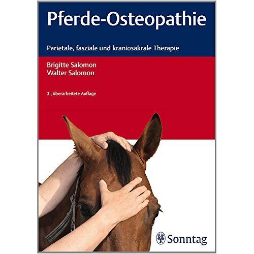 Brigitte Salomon - Pferde-Osteopathie: Parietale, fasziale und kraniosakrale Therapie - Preis vom 23.09.2021 04:56:55 h