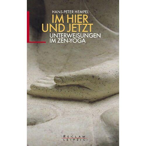 Hans-Peter Hempel - Im Hier und Jetzt. Unterweisungen im Zen-Yoga. - Preis vom 16.06.2021 04:47:02 h