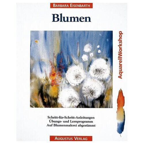Barbara Eisenbarth - Blumen - Preis vom 28.07.2021 04:47:08 h