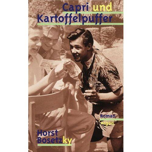 Horst Bosetzky - Capri und Kartoffelpuffer - Preis vom 17.06.2021 04:48:08 h
