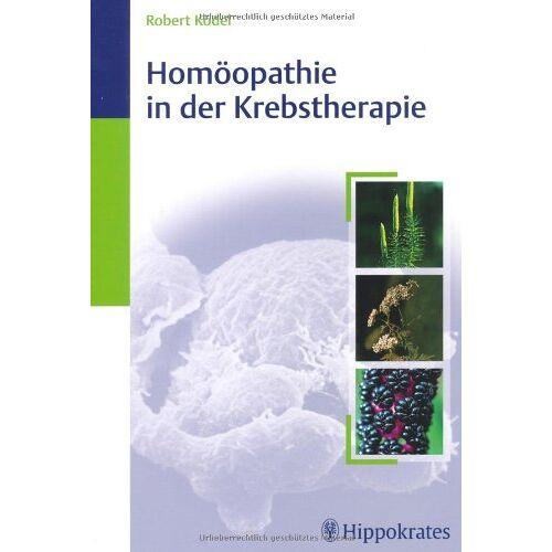 Robert Ködel - Homöopathie in der Krebstherapie - Preis vom 18.10.2021 04:54:15 h
