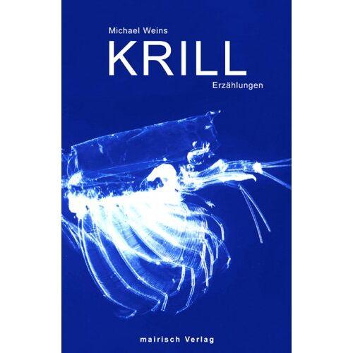 Michael Weins - Krill: Erzählungen - Preis vom 16.05.2021 04:43:40 h
